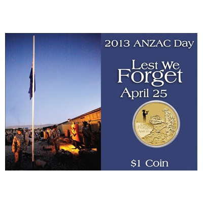 2013 $1 Coin Anzac Day - Lest we Forget April 25